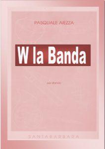 Questa immagine ha l'attributo alt vuoto; il nome del file è W-la-banda-1-212x300.jpg